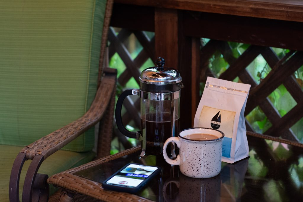 Our morning french press with Blue Sail